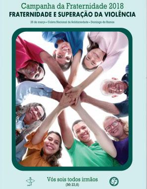 9 pessoas de diversas etnias e idades se juntam as mãos formando um círculo. O tema da Campanha desse ano é Fraternidade e a Superação da Violência e o lema: Somos todos irmãos.